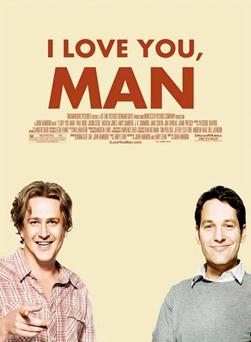 I Love you, Man - Paul Rudd, Jason Segel